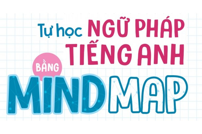 4-buoc-tu-hoc-ngu-phap-tieng-anh-bang-mindmap-tai-nha-hieu-qua-100%-anh-thumb
